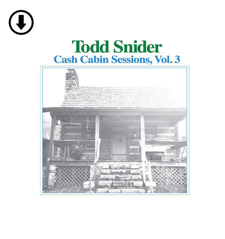Todd Snider - Cash Cabin Sessions, Vol. 3 - Digital Download