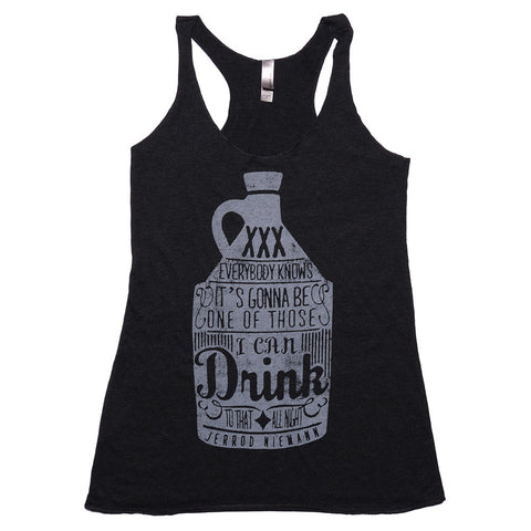 "Ladies' ""Drink To That All Night"" Tank"
