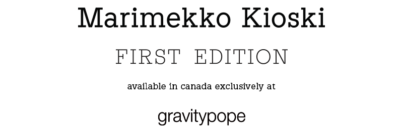 Kioski First Edition at gravitypope Canada