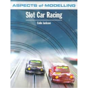 ASPECTS OF MODELLING SLOT CAR RACING BOOK - Hearns Hobbies Melbourne - ASPECTS OF MODELLING