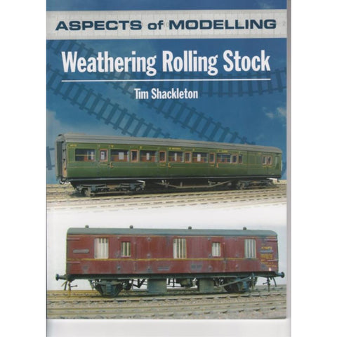 ASPECTS OF MODELLING WEATHERING ROLLING STOCK BOOK - Hearns Hobbies Melbourne - ASPECTS OF MODELLING