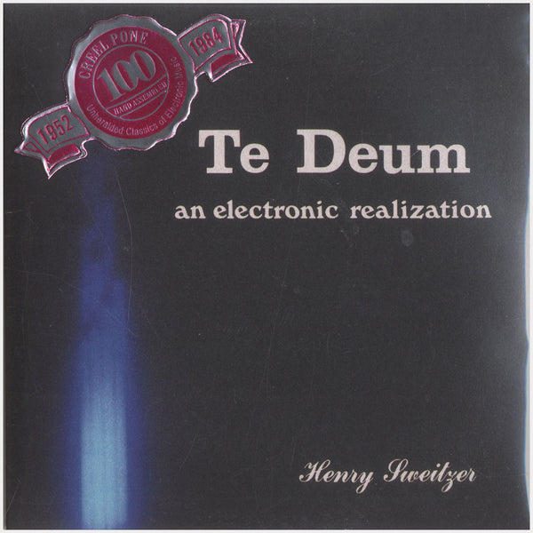 Henry Sweitzer; Te Deum: An Electronic Realization