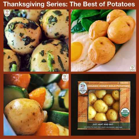 Straight from The Root Thanksgiving Series Part 1: The Best of Potatoes