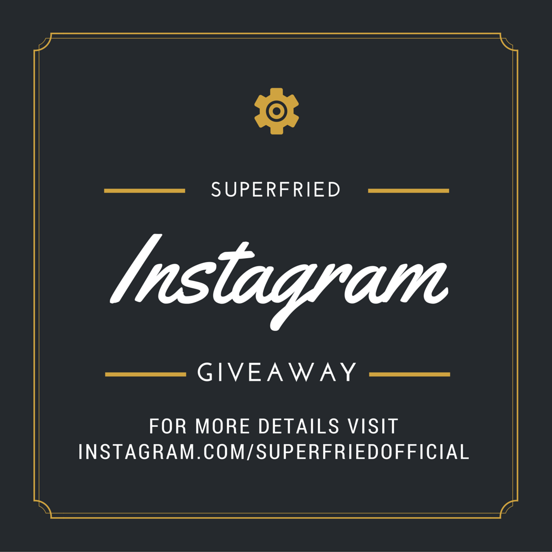 SuperFried Instagram Giveaway