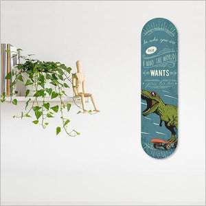 L&L ACM Printed Skateboard Art : Be Who You Are (Dinosaur)
