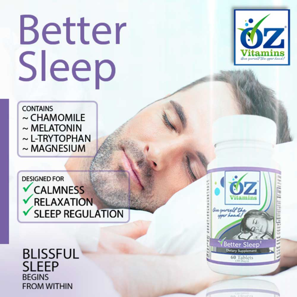 Oz Vitamins Better Sleep is the best vitamin for sleep helping you to be calm and relaxed whilst supporting sleep regulation.