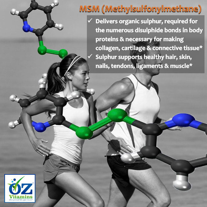 Oz Vitamins Better Joints contains MSM (Methylsulfonylmethane) 1000mg/day to deliver organic sulphur, which is required for the numerous disulphide bonds in body proteins that are necessary for making collagen, cartilage and connective tissue. Sulphur supports healthy hair, skin, nails, tendons, ligaments and muscle.