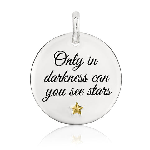 Only In Darkness Can You See Stars