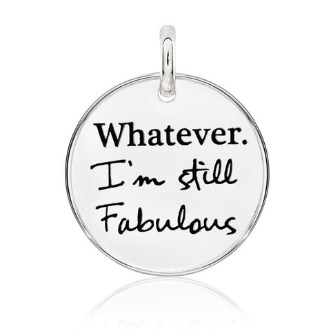 Whatever I'm Still Fabulous