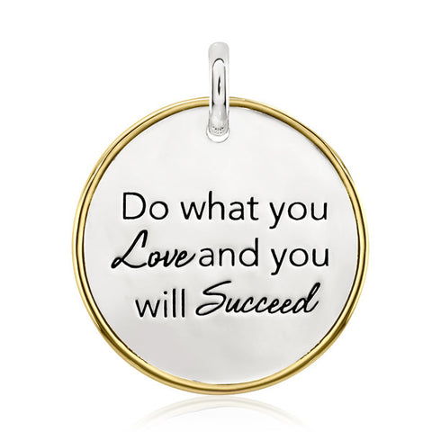 Do What You Love And You Will Succeed