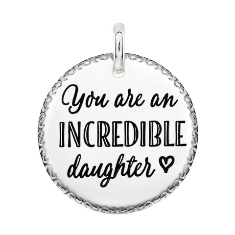 You are an Incredible Daughter