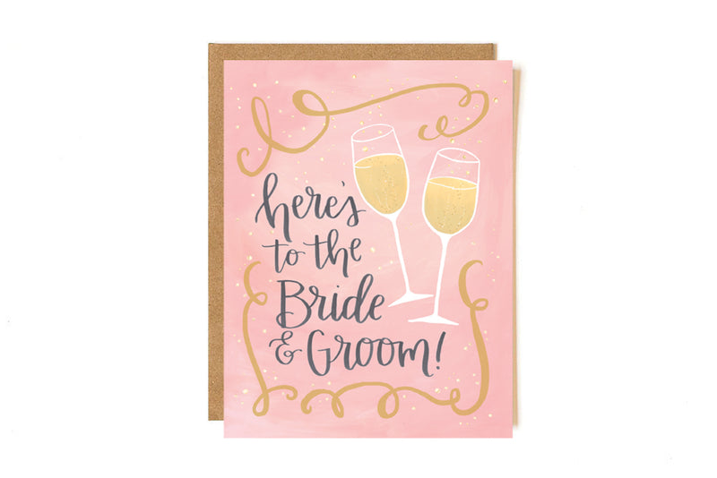 Here's To The Bride and Groom