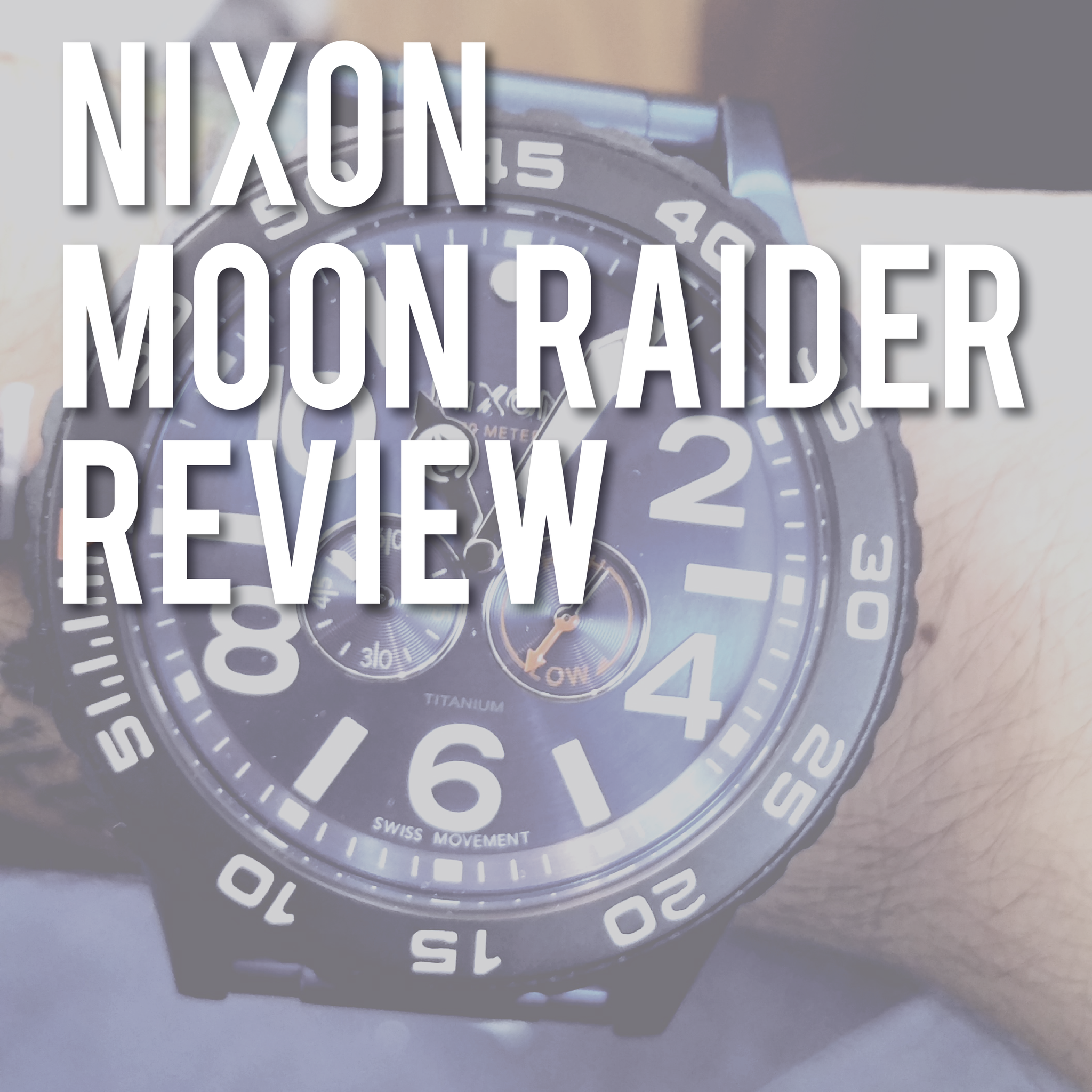 The Nixon Moon Raider: The Perfect Seafarer's Tool