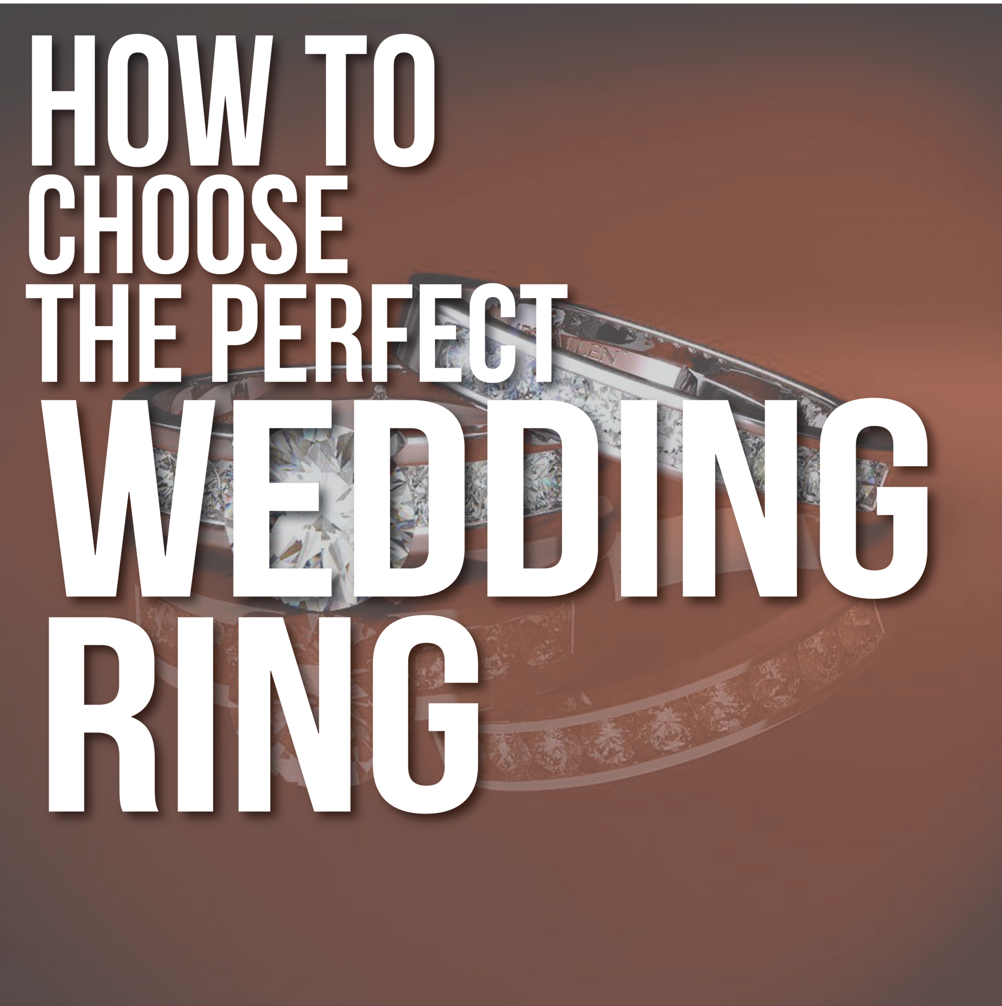 How To Choose a Wedding Ring