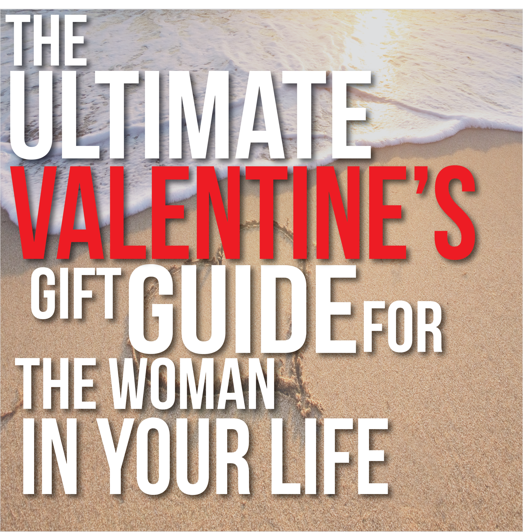 The Ultimate Valentine S Day Gift Guide For Women