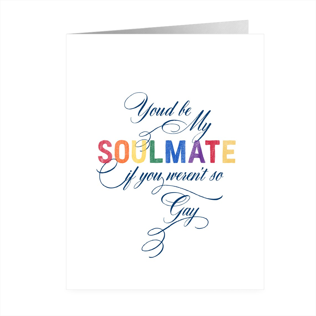 Gay Soulmate Funny Card. (F213)