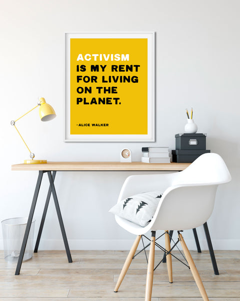 Inspirational Quote by Alice Walker. Activist Poster, Wall Art. Activism is my Rent quote by Transit Design.