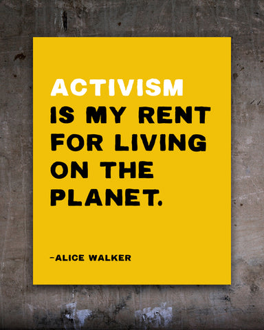 Alice Walker Quote Poster, Activism is My Rent Poster by Transit Design.