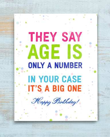 Humorous Birthday Card, Age is Only a Number by Smirkantile.