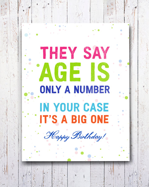 Age is Only a Number funny Birthday Card, Snarky cards