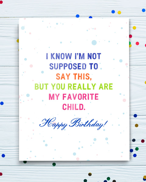 You're My Favorite Child Funny Birthday Card for Son, Daughter. Funny Cards by Smirkantile.