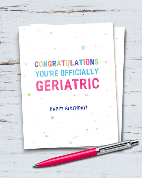 Funny Birthday Card, Officially Geriatric by Smirkantile.