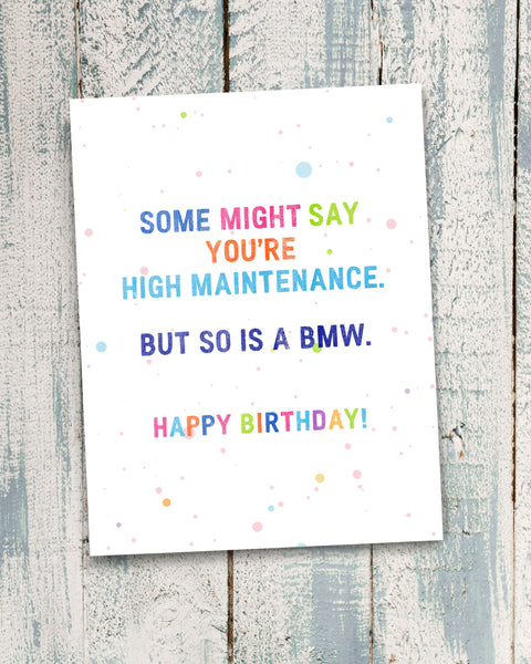Snarky Birthday Card for High Maintenance Friend by Smirkantile