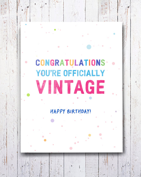 Officially Vintage Funny Birthday Card by Transit Design.