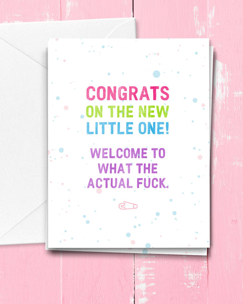 What the Actual Fuck New Baby Card, Funny Baby Card by Michael Jon Watt