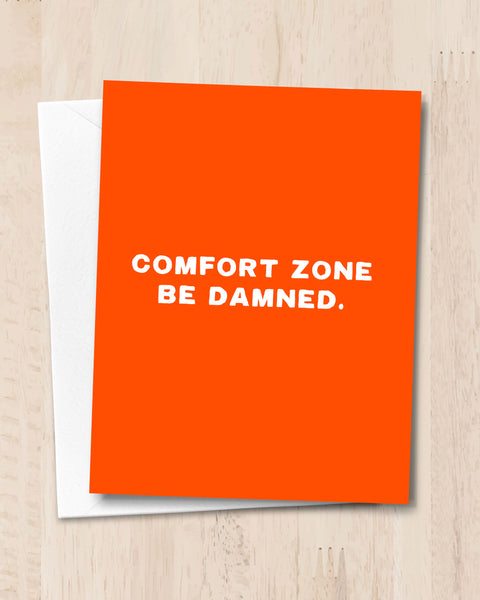 Encouraging Card - Comfort Zone Be Damned by Michael Jon Watt