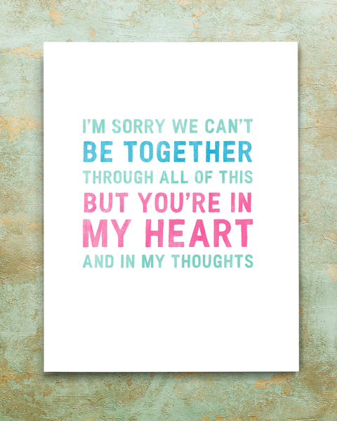 I'm sorry we can't be together card by smirkantile