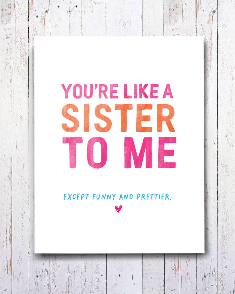 Funny Like a Sister Card by Smirkantile.