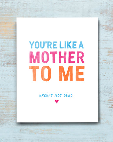 You're Like a Mother to Me Funny Mother's Day Card by Transit Design.
