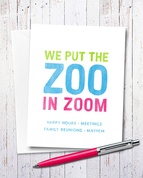 Humorous Office Card, We Put the Zoo in Zoom by Michael Jon Watt