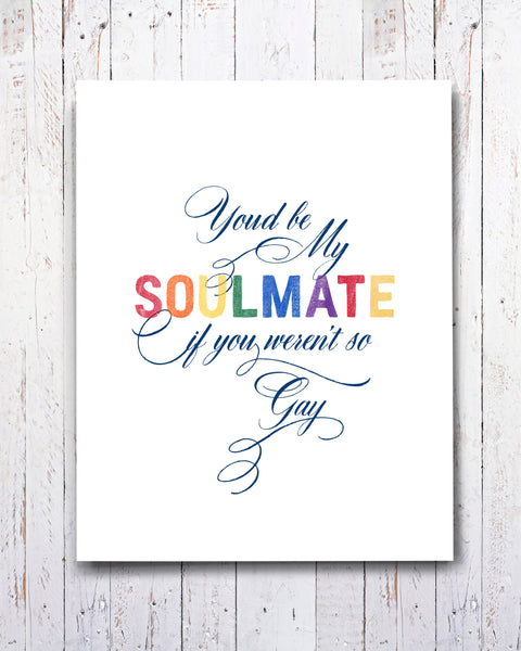 Gay Soulmate, Funny Gay Best Friend Card by Smirkantile - Soulmate Card