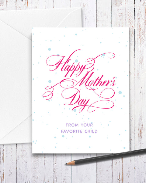Funny Mother's Day Card from Favorite Child by Smirkantile.