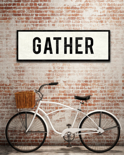Gather Sign by Transit Design.