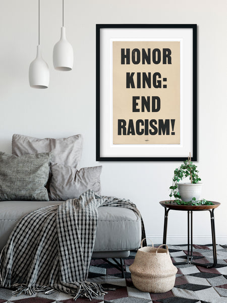 Honor King End Racism Protest Poster, MLK Day, Civil Rights Poster