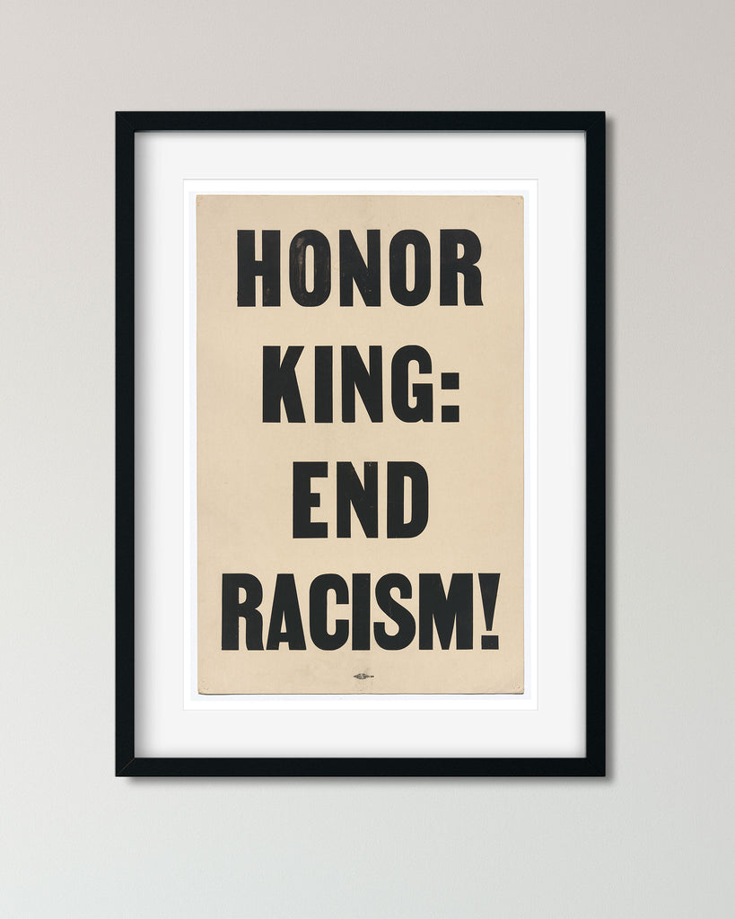 Honor King: End Racism Poster, Martin Luther King Protest Poster - Transit Design