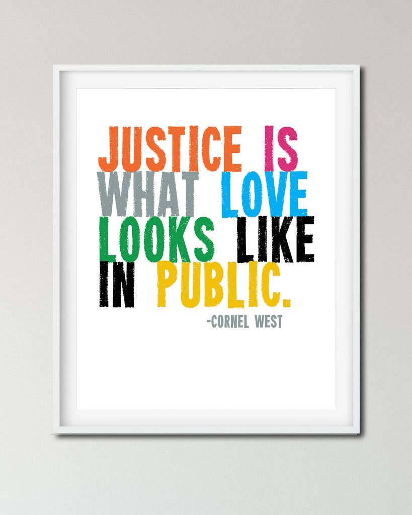 Cornel West Quote, Social Justice Poster, Black Lives Matter Poster by Transit Design