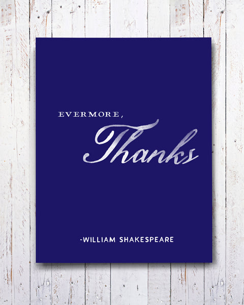 Evermore, Thanks Thank You Card. William Shakespeare by Michael Jon Watt