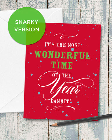 Snarky Christmas Card. It's the Most Wonderful Time of the Year, Dammit. Funny Holiday Cards by Smirkantile.