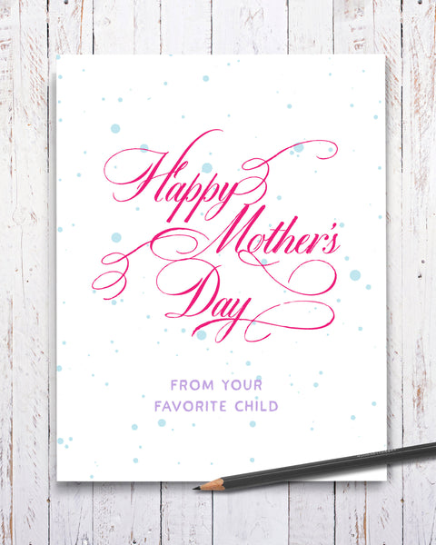 Mother's Day Card from Your Favorite Child. Cards by Smirkantile.