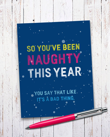 So You've Been Naughty Funny Christmas Card, funny holiday card.