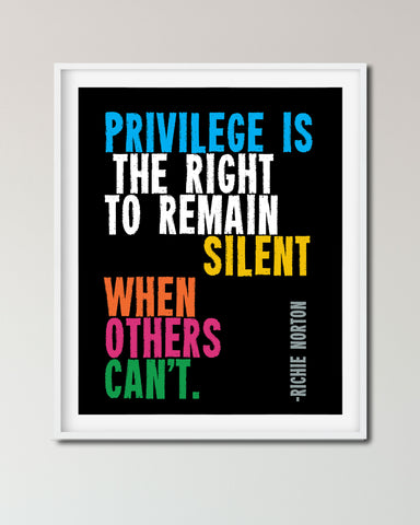 Social Justice Poster - Privilege is the right to remain silent when others can't. Civil Rights Posters by Transit Design