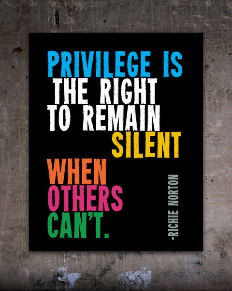 Protest Poster - Privilege is the right to remain silent when others can't. Social Justice Posters by Transit Design