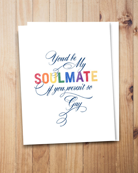 Gay Soulmate Card by Smirkantile, Funny Gay Card.
