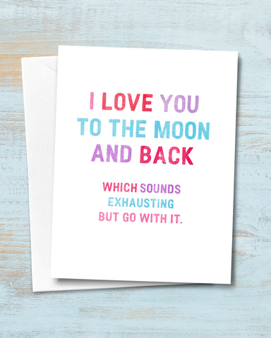 I Love You to the Moon Funny Valentines Card by Smirkantile.