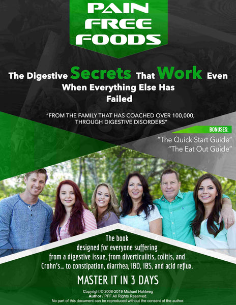 Pain Free Foods New Edition for all Digestive Troubles