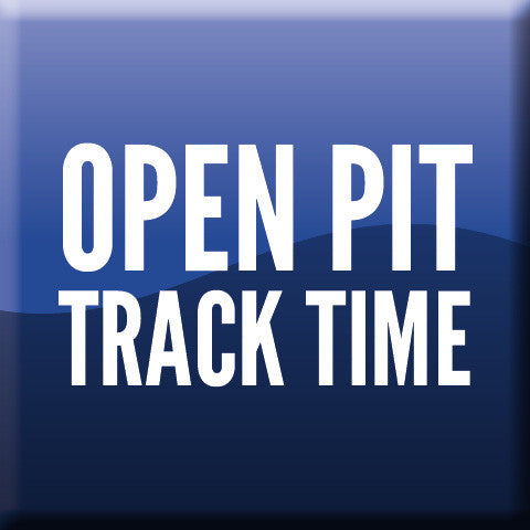 Open Pit Track Time - 3 X OPEN PIT SESSION